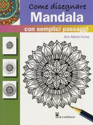 Come Disegnare Mandala con Semplici Passaggi