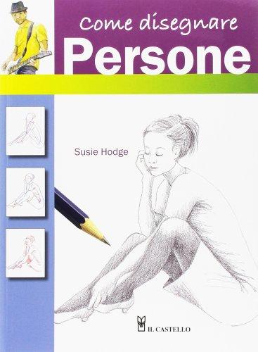 Come Disegnare Persone