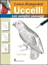 Come Disegnare Uccelli con Semplici Passaggi