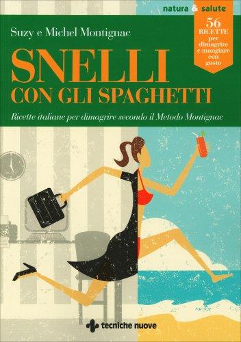 Snell con gli Spaghetti