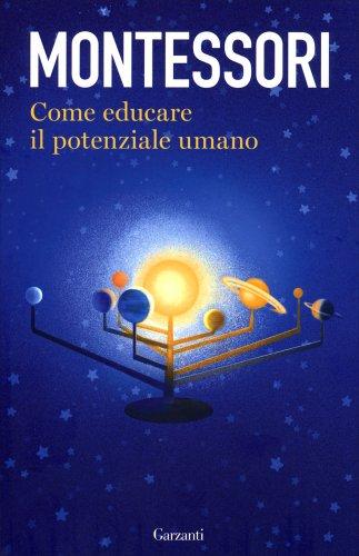 Come Educare il Potenziale Umano