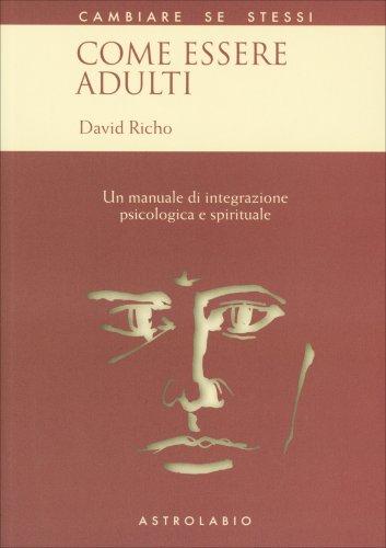 Come Essere Adulti