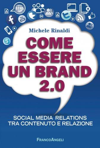 Come Essere un Brand 2.0 (eBook)