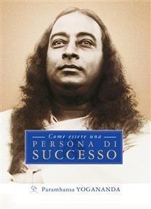 Come Essere una Persona di Successo (eBook)