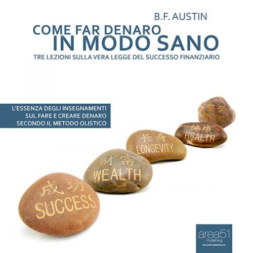 Come Far Denaro in Modo Sano (AudioLibro Mp3)