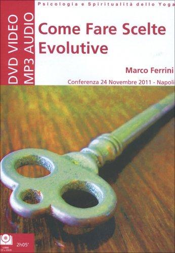 Come Fare Scelte Evolutive - DVD con CD Mp3