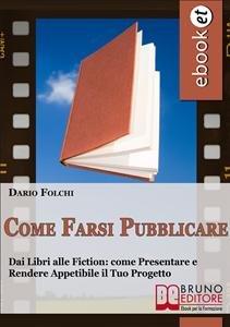 Come Farsi Pubblicare (eBook)