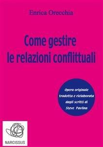 Come Gestire le Relazioni Conflittuali (eBook)