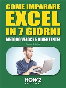 Come Imparare Excel in 7 Giorni (eBook)