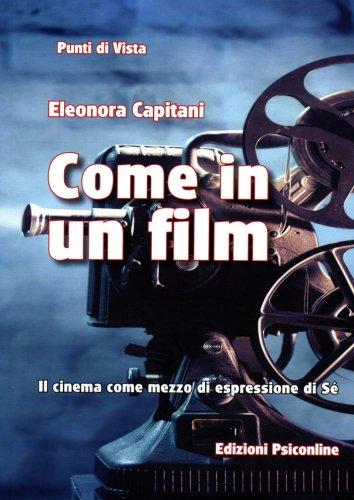 Come in un Film