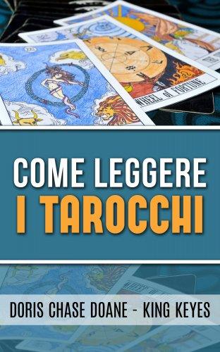 Come Leggere i Tarocchi (eBook)