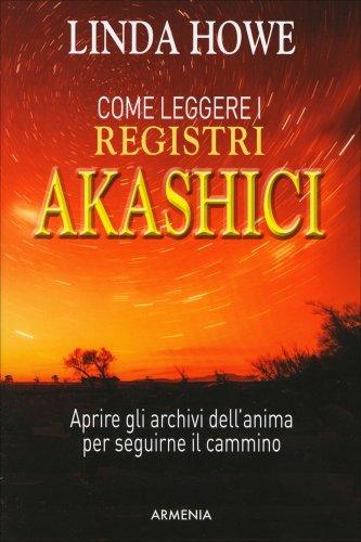 Come Leggere i Registri Akashici