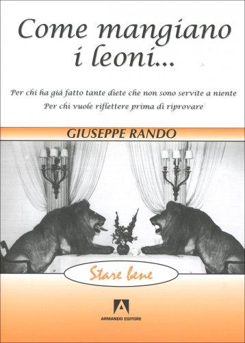 Come Mangiano i Leoni