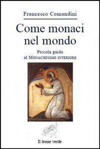 Come Monaci nel Mondo (eBook)