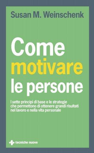 Come Motivare le Persone (eBook)