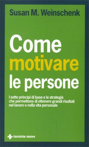 Come Motivare le Persone