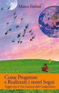 Come Progettare e Realizzare i nostri Sogni (eBook)