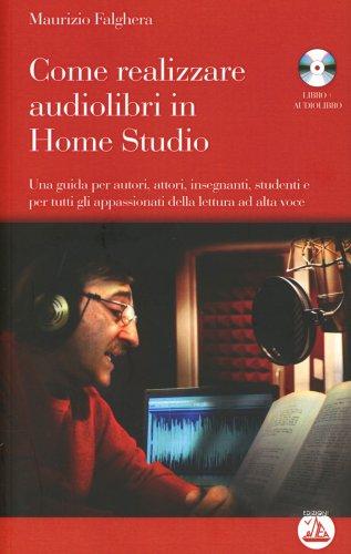 Come Realizzare Audiolibri in Home Studio