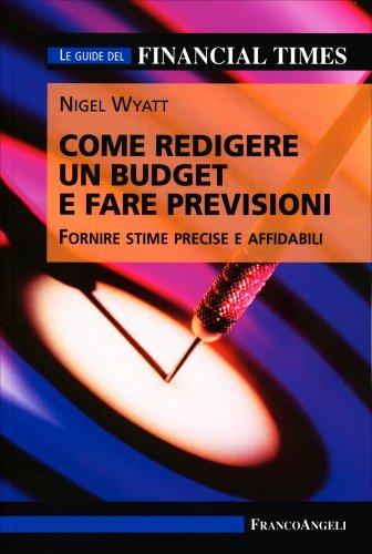 Come Redigere un Budget e Fare Previsioni