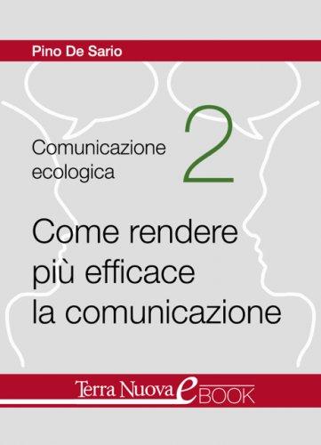 Come Rendere più Efficace la Comunicazione (eBook)