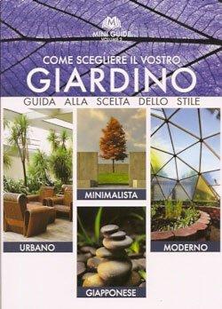 Come Scegliere il Vostro Giardino - Vol. 3
