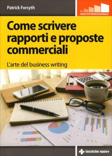 Come Scrivere Rapporti e Proposte Commerciali