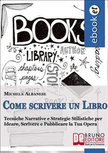 Come Scrivere un Libro (eBook)