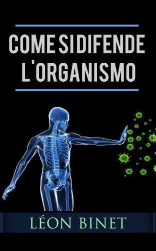 Come Si Difende l'Organismo (eBook)
