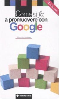 Come si fa a Promuovere con Google (Nuova Edizione)