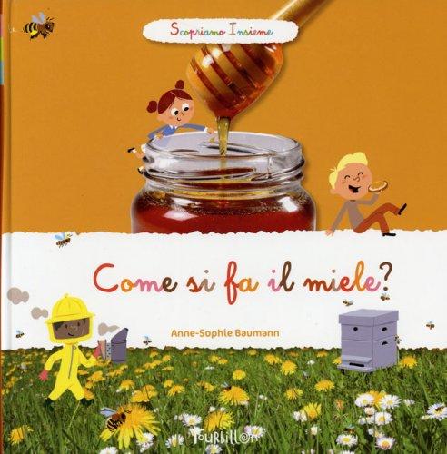 Come si Fa il Miele?