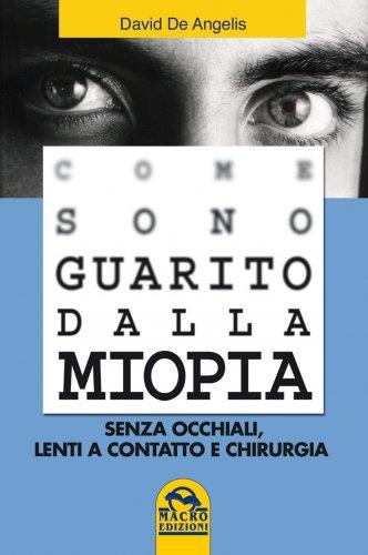 Come Sono Guarito dalla Miopia (eBook)
