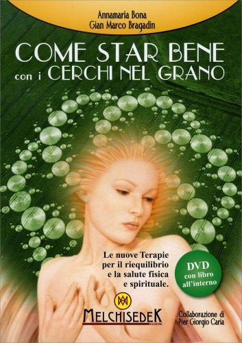 Come Star Bene con i Cerchi nel Grano - DVD