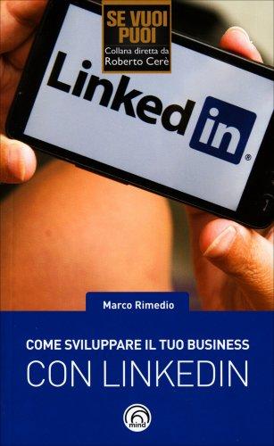 Come Sviluppare il Tuo Business con Linkedin