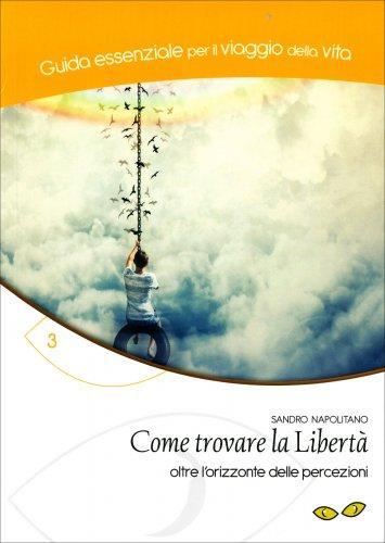 Come Trovare la Libertà
