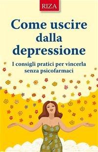 Come Uscire dalla Depressione (eBook)