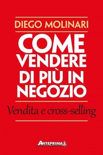 Come Vendere di Più in Negozio (eBook)