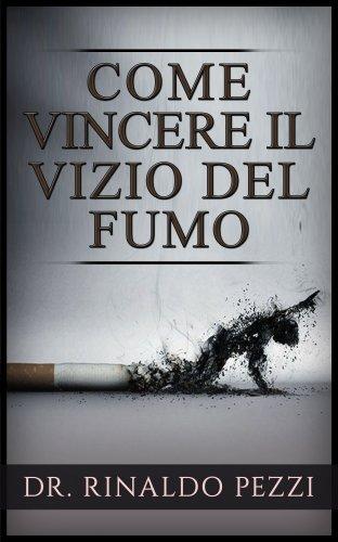 Come Vincere il Vizio del Fumo (eBook)