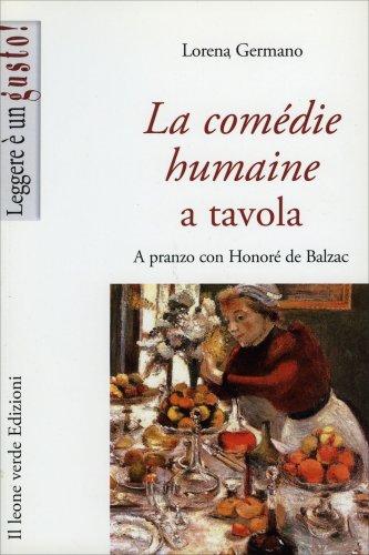 La Comédie Humaine a Tavola