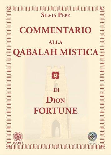 Commentario alla Qabalah Mistica di Dion Fortune