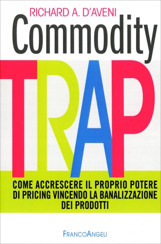 Commodity Trap