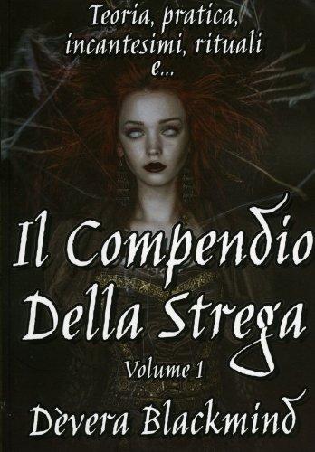 Il Compendio della Strega - Vol. 1