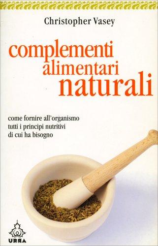Complementi Alimentari Naturali
