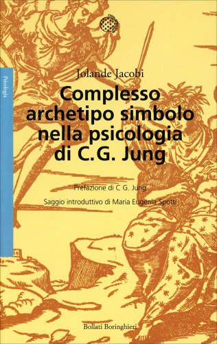 Complesso, Archetipo, Simbolo nella Psicologia di C. G. Jung