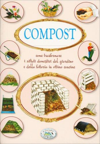 Compost - Riciclare i Rifiuti