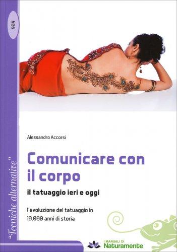 Comunicare Con il Corpo - Il Tatuaggio Ieri e Oggi