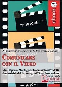 Comunicare con il Video (eBook)