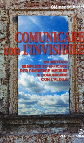 Comunicare con l'Invisibile