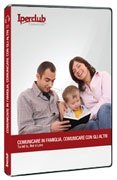 Comunicare in Famiglia, Comunicare con gli Altri (Audiocorso)