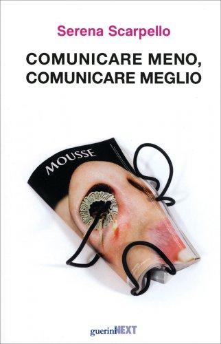 Comunicare Meno, Comunicare Meglio