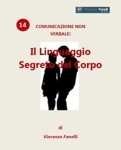 Comunicazione Non Verbale: il Linguaggio Segreto del Corpo (Audiocorso Mp3)